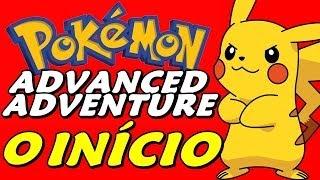 Pokémon Hack: Advanced Adventure - Gameplay em Português (ptbr)