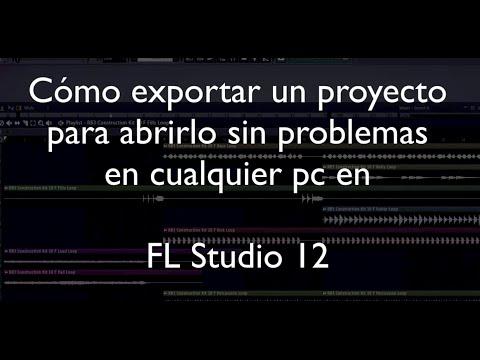 Cómo exportar proyecto en FL Studio 12 para abrir en cualquier PC sin problemas