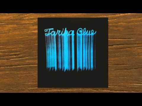 TARIKA BLUE - TRUTH IS THE KEY