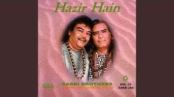 Hazir Hain Hazir Hain (Labbaik)