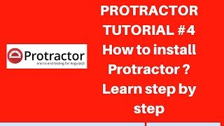 Protractor tutorial #4 | How to install protractor (webdriver-manager)