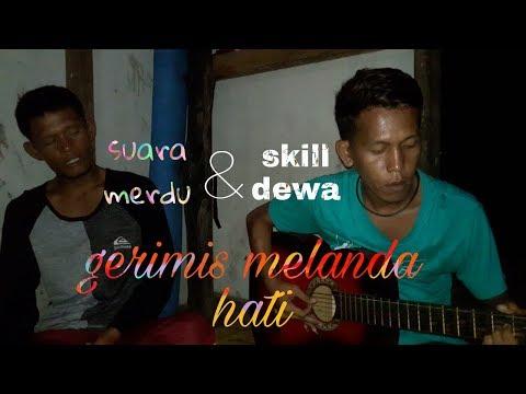 Gerimis Melanda Hati_-_Ajis_-_suara_-_merdu & Fingerstyle Dari Master Gitar