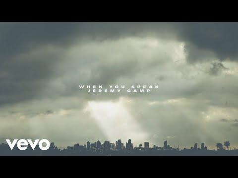 Jeremy Camp - When You Speak (Audio)