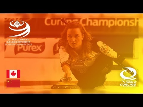 Canada v China - round robin - LGT World Women's Curling Championships 2019