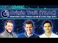 Origin Trail Interview- CEO Tomaz & COO Ziga Drev