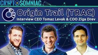 Origin Trail Interview- CEO Tomaz & COO Ziga Drev