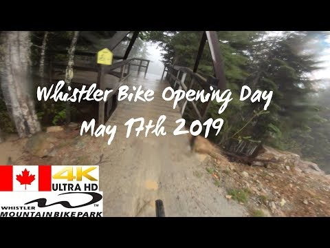 Whistler Bike Park Opening Day 2019   It was a MUD FEST!