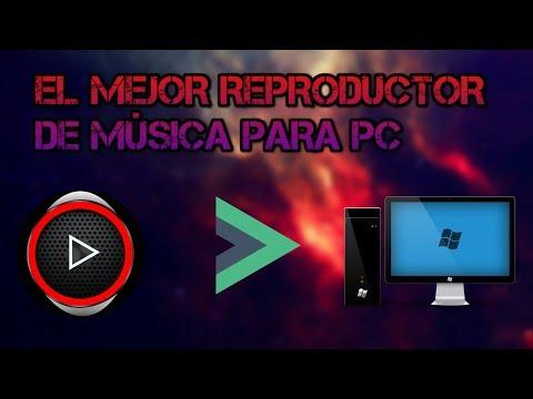 EL MEJOR REPRODUCTOR DE MÚSICA DEL MUNDO PARA PC
