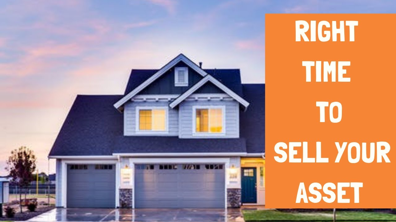 When Is the Right Time to Sell Your Asset?