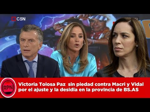 Victoria Tolosa Paz  sin piedad contra Macri y Vidal por el ajuste