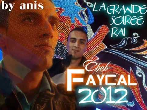 cheb faycal 2012