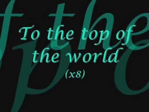 Top of the World-Dixie Chicks (Lyrics)