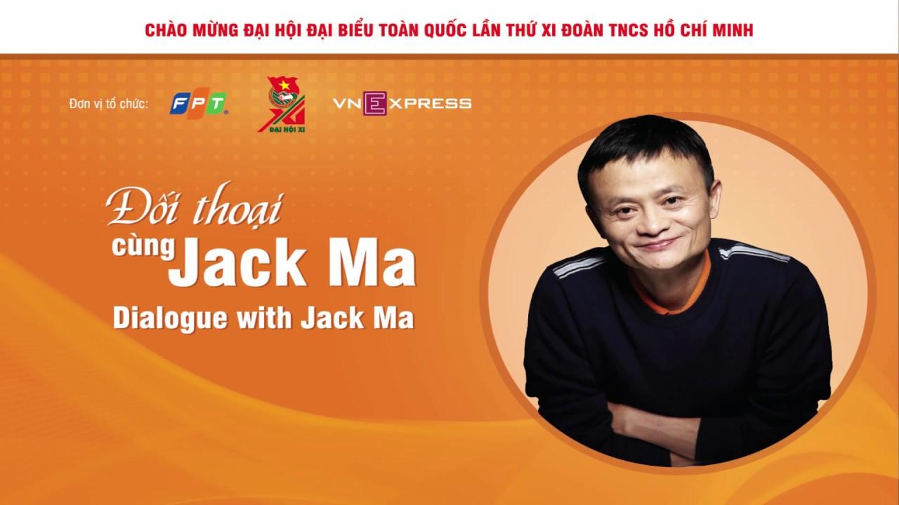 Đối thoại cùng Jack Ma