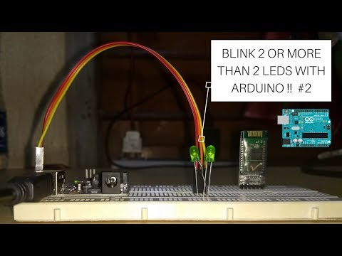 How To Blink 2 Or More Than 2 LEDs With Arduino  [ Codes Included | Well Explained ] Arduino #2