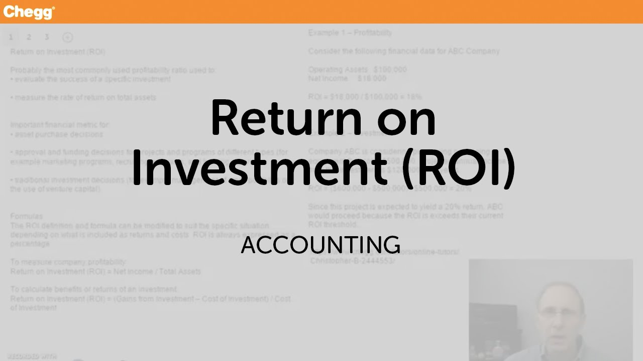 Return on Investment (ROI) | Accounting | Chegg Tutors