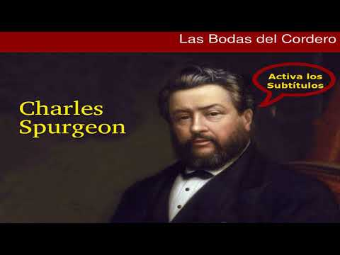 ¿Qué Dice La Biblia Sobre La Novia Y Las Bodas Del Cordero? - Charles Spurgeon