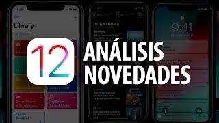 iOS 12, estas son sus principales novedades