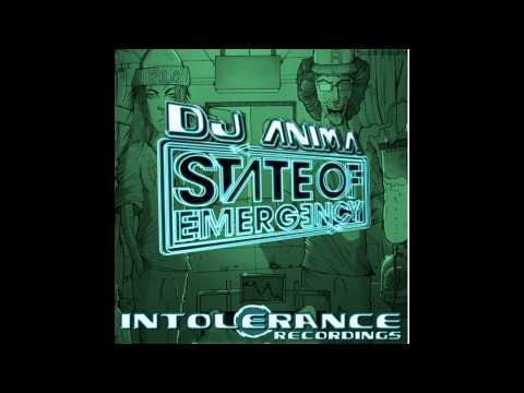 Anima - State of Emergency (Original Mix) [Intolerance Recordings]