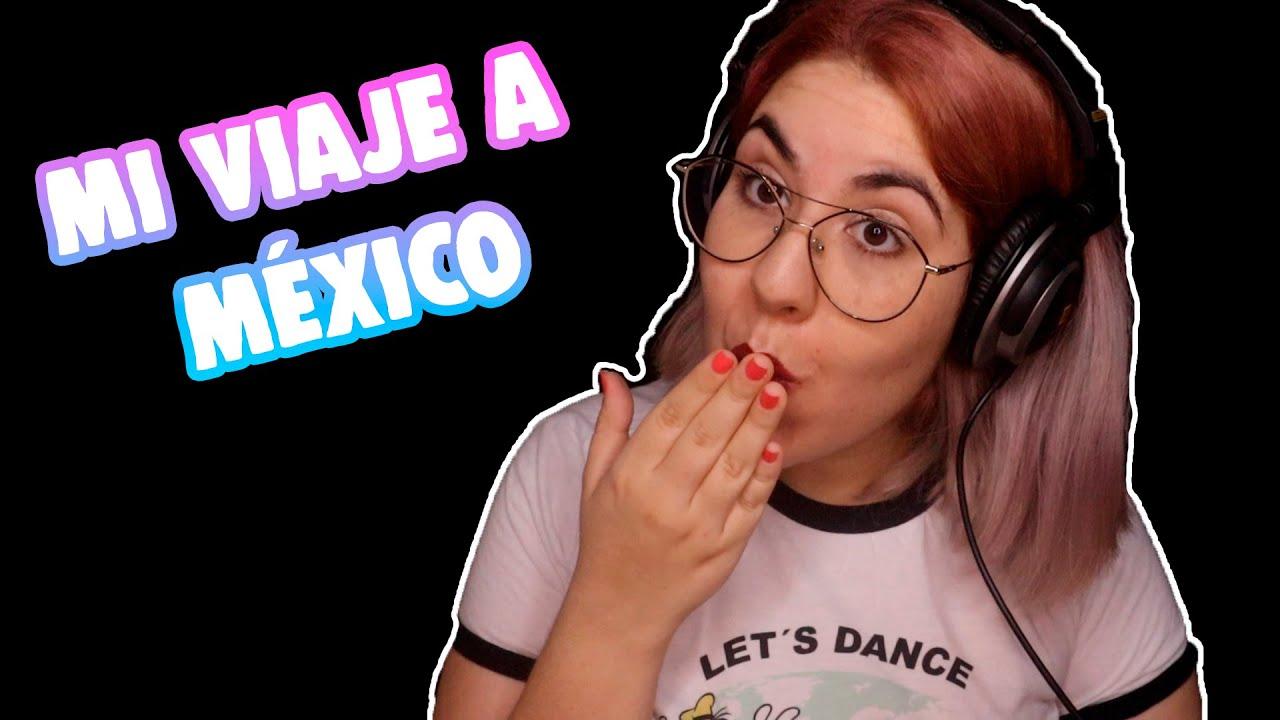 ASMR | Mi primer viaje a México!! STORYTIME