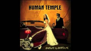 Watch Human Temple I Will Follow video