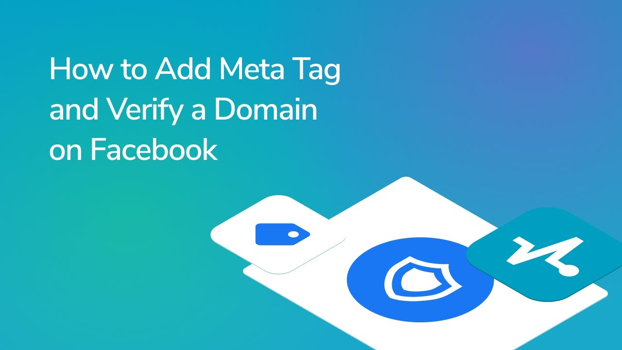 How to Verify Your Domain in Facebook Business Manager