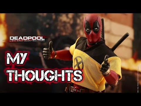HOT TOYS DEADPOOL 2. MY THOUGHTS