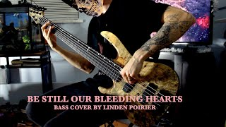 Cattle Decapitation - Be Still Our Bleeding Hearts [Bass Cover]