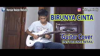 BIRUNYA CINTA Guitar Cover By Hendar