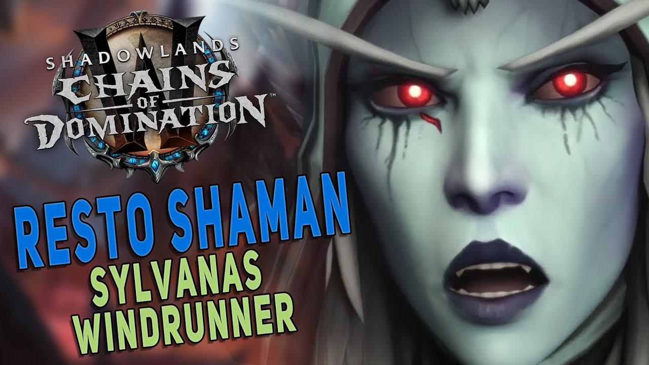 Shadowlands 9.1 SYLVANAS WINDRUNNER (Heroic)   Resto Shaman Raid Gameplay (PoV) - WoW