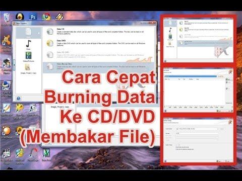 """""""cara-cepat-burning-/-pindahkan-data-ke-cd-/-dvd"""""""
