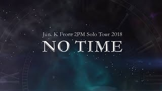 『Jun. K (From 2PM)  SOLO TOUR 2018