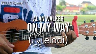ON MY WAY - Alan Walker (Melodi) UKULELE by PELLO Chanel