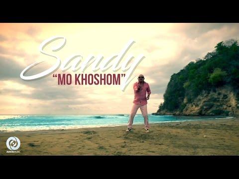 Sandy • Mo Khoshom OFFICIAL VIDEO HD