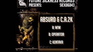 Absurd & C.A.2K - Operator