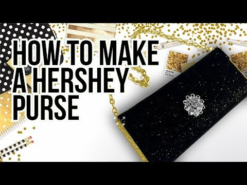 How to Make A HERSHEY PURSE Tutorial - No Photoshop Required
