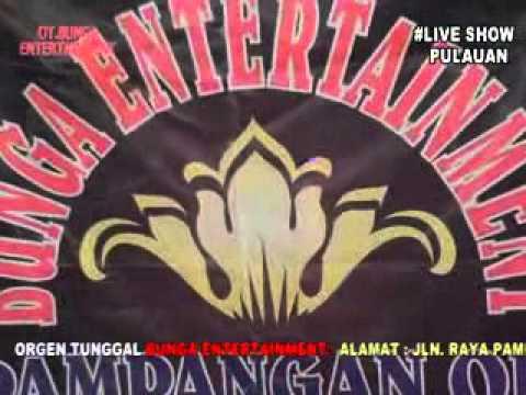 OT  BUNGA ENTERTAINMENT live show PULAUAN