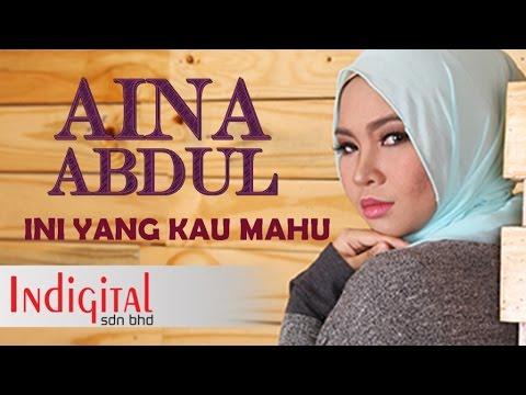 Aina Abdul - Ini Yang Kau Mahu (Official Lyric Video)
