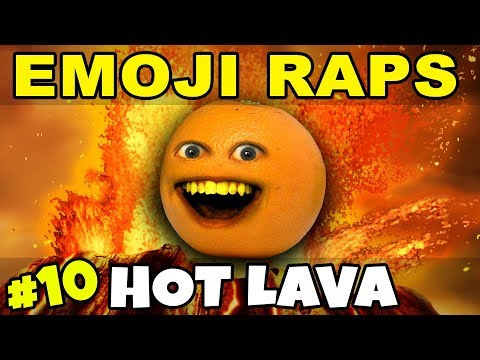 Annoying Orange - Emoji Rap #10: HOT LAVA! 🌋🔥