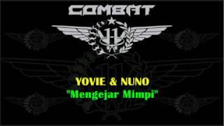 Video YOVIE n NUNO   Mengejar Mimpi download MP3, 3GP, MP4, WEBM, AVI, FLV Oktober 2017