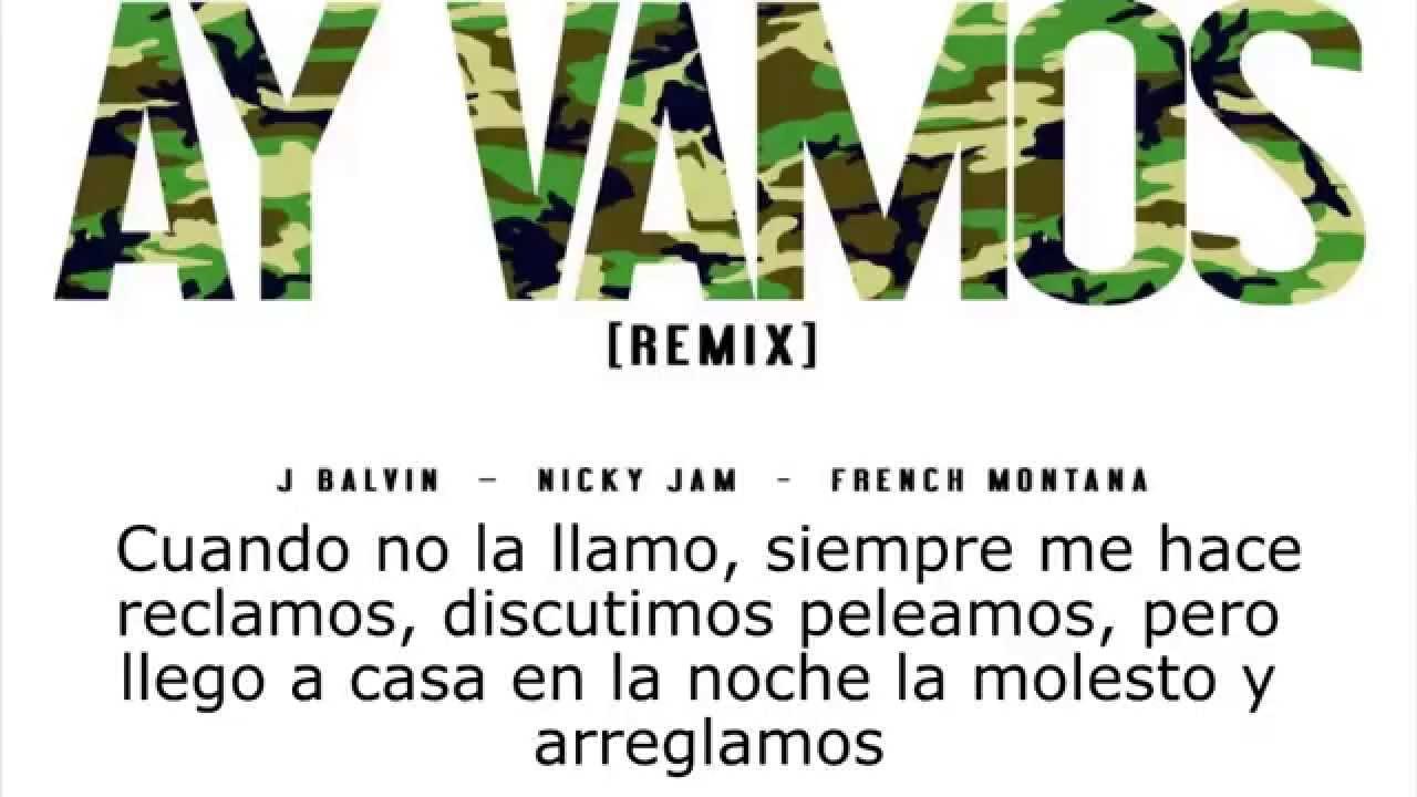 Ay vamos Remix -...J Balvin Lyrics