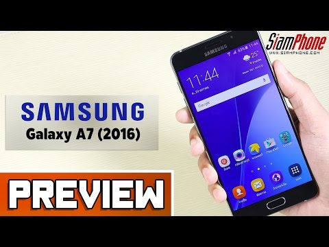 [Preview] : Samsung Galaxy A7 (2016)  by SiamPhone