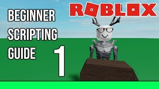 [ROBLOX] - Beginner Scripting Guide - [Ep 1] Introduction to Roblox Studio!