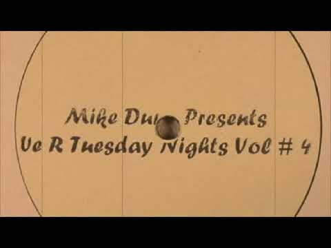 Mike DUNN - We R Tuesday Nights Vol. 4 ( Track 3 )