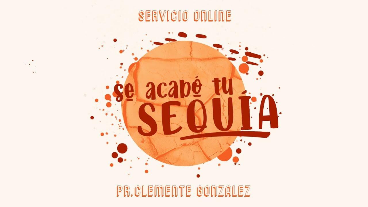 Se acabó tu sequía - Pr. Clemente González - CBI Barcelona