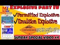 Explosive part 4    permitted explosive and emulsion explosives    mining videos   