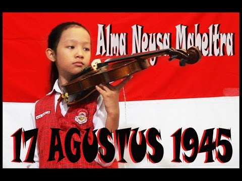 Independence Day Edition (3)_ 17 Agustus 1945  _ Lirik _ Alma Violin Cover