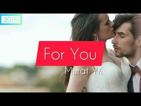 Премьера Murat YK - For You 2019