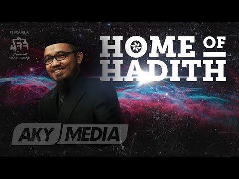 Home of Hadith Mengenali Ilmu Hadith & Kepentingannya oleh Dr Fadlan Othman