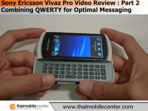 Sony Ericsson Vivaz Pro Video Review : Part 2