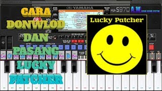 CARA DONWLOD LUCKY PATCHER for ANDROID